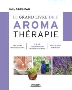 Couverture grand livre de l'aromathérapie Nelly Grosjean