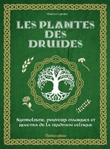 Couverture les plantes des druides de Florence Laporte