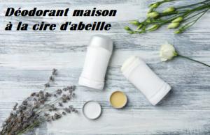 deodorant maison facile cosmetique naturel à la cire d'abeille